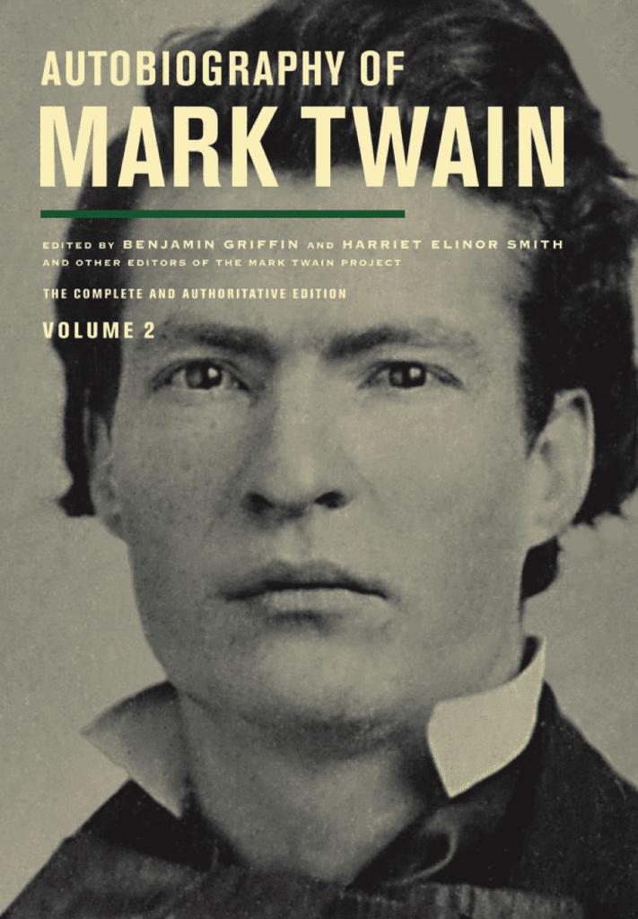 Autobiography of Mark Twain, Volume 2