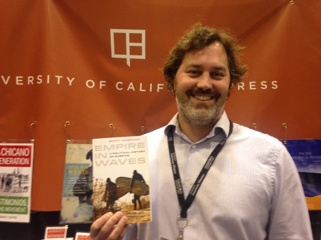 Scott Laderman, author of Empire in Waves: A Political History of Surfing