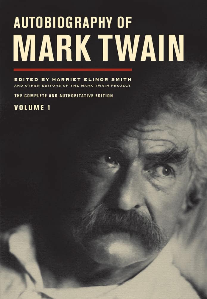 autobiography of mark twain university of california press blog 9780520267190
