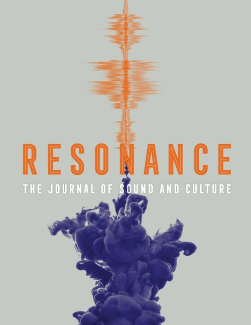 Resonance: The Journal of Sound and Culture