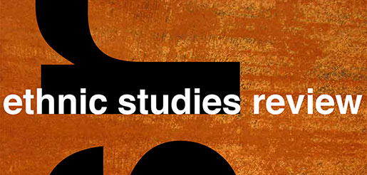 Ethnic Studies Review (New for 2018)